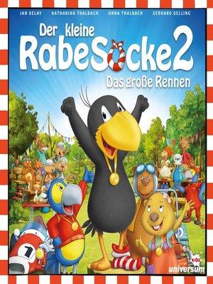 cover image of Der kleine Rabe Socke 2--Das große Rennen--Hörspiel zum Film