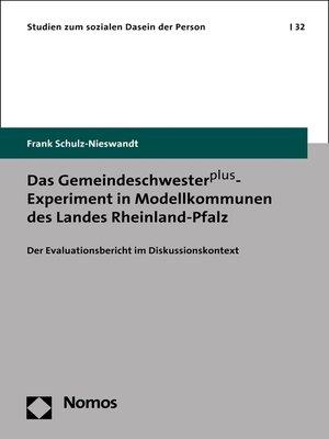 cover image of Das Gemeindeschwesterplus-Experiment in Modellkommunen des Landes Rheinland-Pfalz