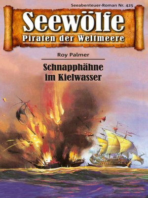 cover image of Seewölfe--Piraten der Weltmeere 425