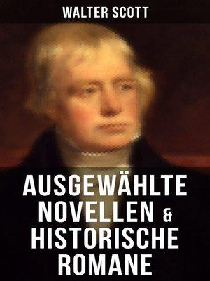 cover image of Ausgewählte Novellen & historische Romane von Walter Scott