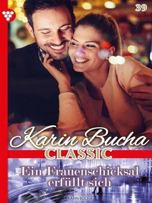 cover image of Karin Bucha Classic 39 – Liebesroman