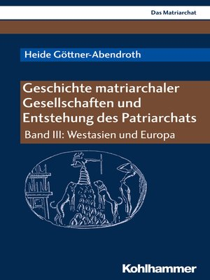 cover image of Geschichte matriarchaler Gesellschaften und Entstehung des Patriarchats