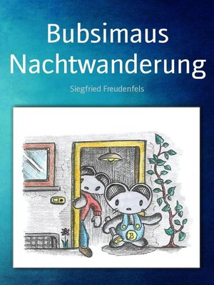 cover image of Bubsimaus Nachtwanderung