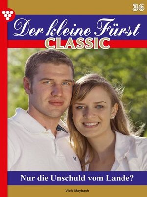 cover image of Der kleine Fürst Classic 36 – Adelsroman