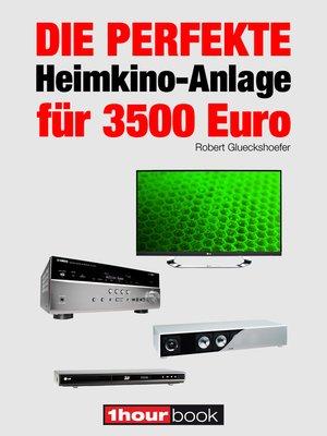 cover image of Die perfekte Heimkino-Anlage für 3500 Euro