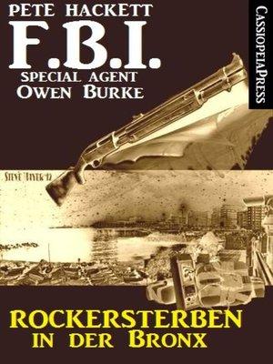 cover image of Rockersterben in der Bronx (FBI Special Agent)