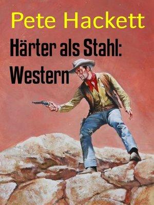 cover image of Härter als Stahl