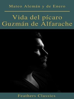 cover image of Vida del pícaro Guzmán de Alfarache