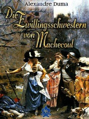 cover image of Die Zwillingsschwestern von Machecoul
