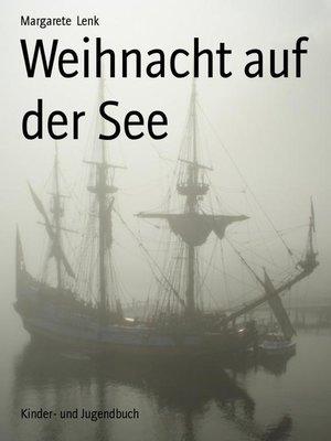 cover image of Weihnacht auf der See