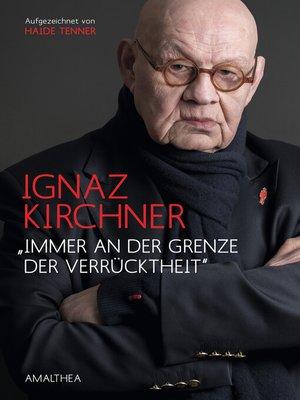 """cover image of """"Immer an der Grenze der Verrücktheit"""""""