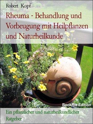 cover image of Rheuma--Behandlung und Vorbeugung mit Heilpflanzen und Naturheilkunde