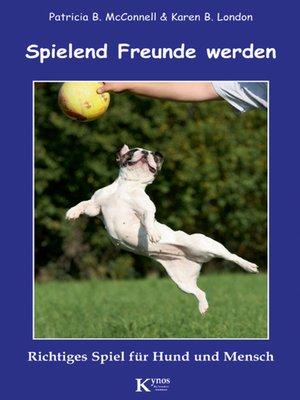 cover image of Spielend Freunde werden
