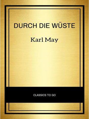 cover image of Durch die Wüste
