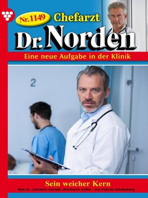 cover image of Chefarzt Dr. Norden 1149 – Arztroman