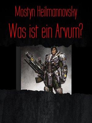 cover image of Was ist ein Arvum?