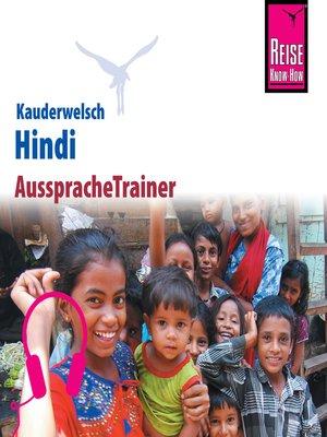 cover image of Reise Know-How Kauderwelsch AusspracheTrainer Hindi