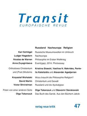 cover image of Transit 47. Europäische Revue
