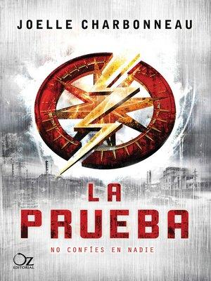 cover image of La prueba (Trilogía La prueba 1)
