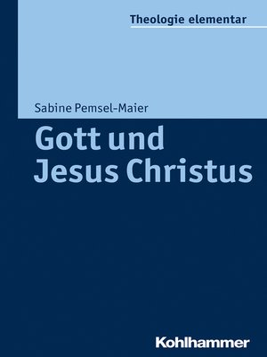 cover image of Gott und Jesus Christus