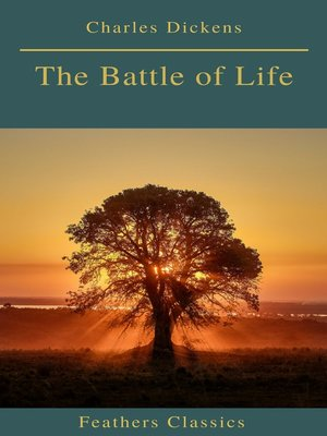 cover image of The Battle of Life (Feathers Classics)