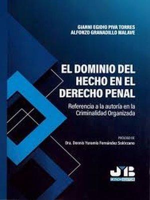cover image of El dominio del hecho en el Derecho penal