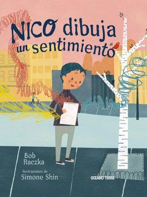 cover image of Nico dibuja un sentimiento