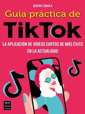 cover image of Guía práctica de TikTok