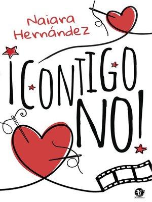 cover image of ¡Contigo no!