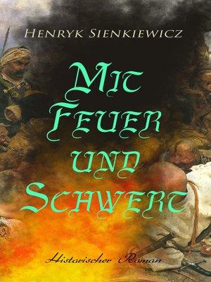 cover image of Mit Feuer und Schwert