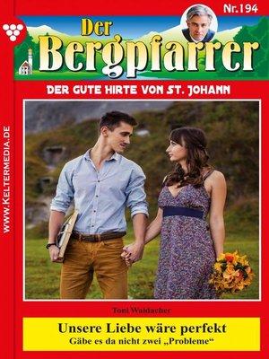 cover image of Der Bergpfarrer 194 – Heimatroman