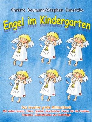 cover image of Engel im Kindergarten--Das kreative große Mitmachbuch