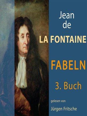 cover image of Fabeln von Jean de La Fontaine: 3. Buch