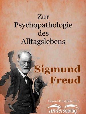 cover image of Zur Psychooathologie des Alltagslebens