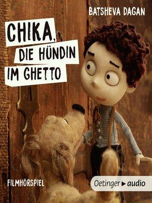 cover image of Chika, die Hündin im Ghetto