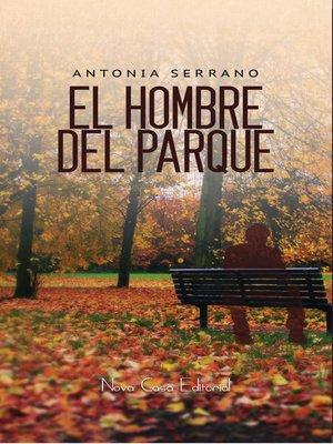 cover image of El hombre del parque