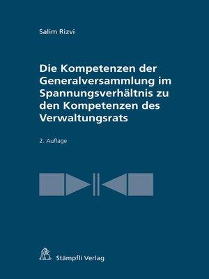 cover image of Die Kompetenzen der Generalversammlung im Spannungsverhältnis zu den Kompetenzen des Verwaltungsrats