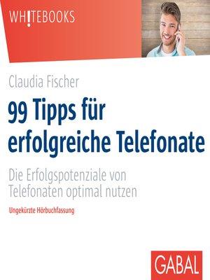 cover image of 99 Tipps für erfolgreiche Telefonate