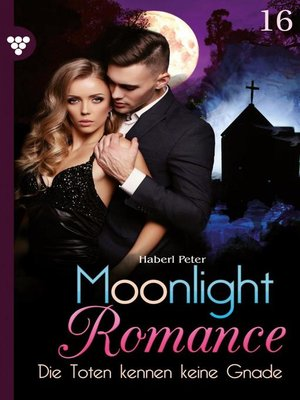 cover image of Moonlight Romance 16 – Romantic Thriller