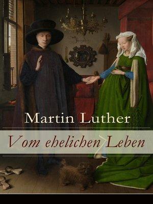 cover image of Vom ehelichen Leben