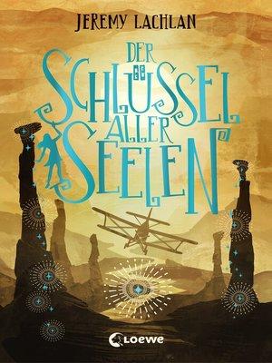 cover image of Der Schlüssel aller Seelen (Chroniken von Bluehaven--Band 2)