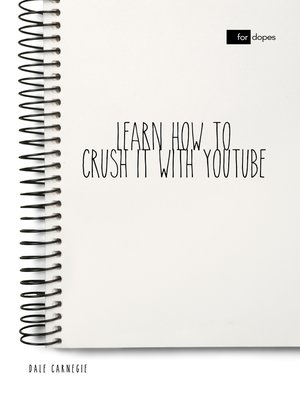 cover image of Learn How to Crush it with YouTube