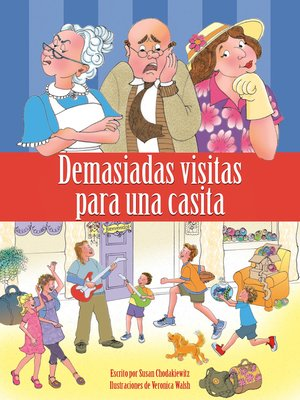 cover image of Demasiadas visitas para una casita