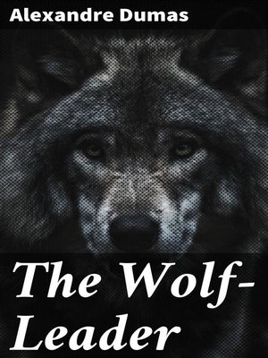 cover image of The Wolf-Leader
