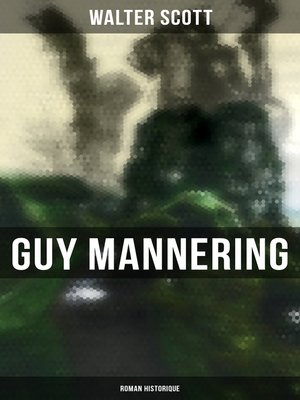 cover image of Guy Mannering (Roman historique)