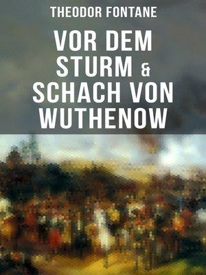 cover image of Vor dem Sturm & Schach von Wuthenow