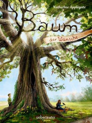cover image of Baum der Wünsche