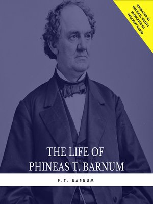 cover image of The Life of Phineas T. Barnum