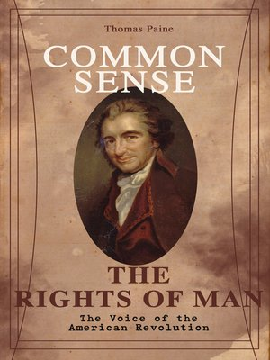 cover image of Common Sense & the Rights of Man--The Voice of the American Revolution