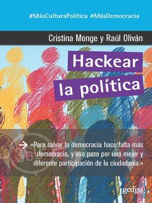 cover image of Hackear la política